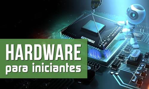 Hardware para iniciantes