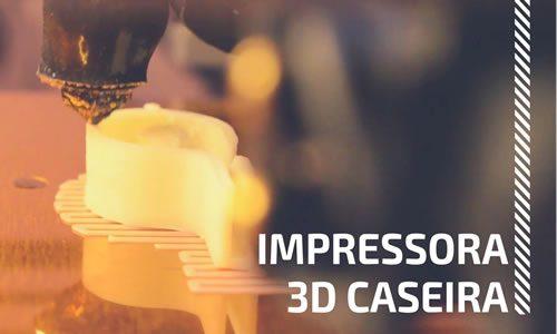 Impressora 3D caseira - Configuração e calibração